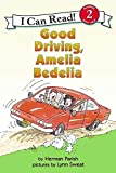 Good Driving, Amelia Bedelia (I Can Read Book 2)