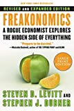 FreakonomicsA Rogue Economist Explores the Hidden Side of EverythingSteven D. Levitt, Stephen J. Dubner