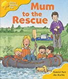 Oxford Reading Tree: Stage 5: More Storybooks B: Mum to the Rescue