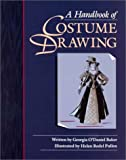 Handbook of Costume Drawing