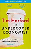 The Undercover Economist Tim Harford