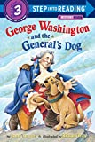 George Washington and the General's Dog (Step into Reading) [ペーパーバック]