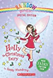 Holly the Christmas Fairy (Rainbow Magic) [