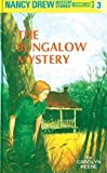 The Bungalow Mystery (The Nancy Drew Mystery Stories, 3)
