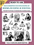 Ready-To-Use Old-Fashioned Illustrations of Books, Reading & Writing