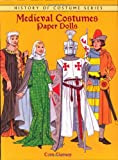 Medieval Costumes Paper Dolls (History of Costume)