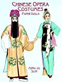 Chinese Opera Costumes Paper Dolls