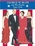 George W. Bush and His Family Paper Dolls