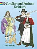 Cavalier And Puritan Fashions (Dover Pictoral Archives)