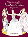 16 Great Stars Of The Broadway Musical Paper Dolls (Paper Dolls)
