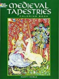 Medieval Tapestries:Coloring Book (Dover Coloring Book)