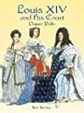 Louis XIV And His Court