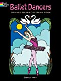 Ballet Dancers Stained Glass Coloring Book (Dover Pictorial Archive Series)