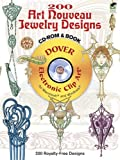 200 Art Nouveau Jewelry Designs CD-ROM and Book (Dover Electronic Clip Art)