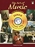The Art of Music CD-ROM and Book (Dover Electronic Clip Art)