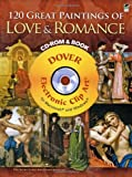 120 Great Paintings of Love and Romance CD-ROM and Book (DVD & Book)