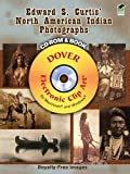 Edward S. Curtis' North American Indian Photographs CD-ROM and Book (Dover Electronic Clip Art)