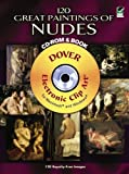 120 Great Paintings of Nudes CD-ROM and Book (CD Rom & Book)