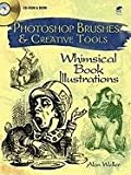 Photoshop Brushes & Creative Tools: Whimsical Book Illustrations (Electronic Clip Art Photoshop Brushes)