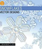 Snowflakes Vector Designs (Dover Pictura Electronic Clip Art)