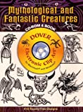 Mythological and Fantastic Creatures (Dover Electronic Series)