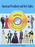 American Presidents and First Ladies (Dover Full-Color Electronic Design)