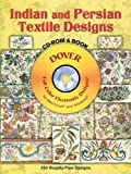 Indian And Persian Textile Designs (Dover Full-Color Electronic Design)