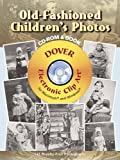 Old-fashioned Children's Photos (CD Rom & Book)