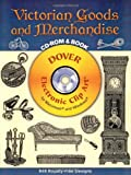 Victorian Goods And Merchandise (Electronic Clip Art)