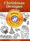 Christmas Designs: 107 Different Copyright-Free Designs (Dover Electronic Clip Art Series)