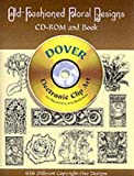 Old-Fashioned Floral Designs (CD ROM & BOOK)