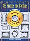 372 Frames and Borders (Electronic Clip Art)