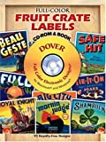 Full-Color Fruit Crate Labels (Dover Electronic Series)