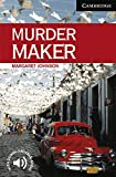 Murder Maker (Cambridge English Readers)