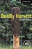 Deadly Harvest (Cambridge English Readers)