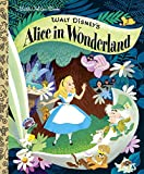 Walt Disney's Alice in Wonderland (Disney Alice in Wonderland) (Little Golden Book)