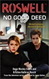 No Good Deed (Roswell, 2)