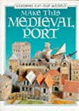 Make This Medieval Port