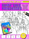Fairy Tale Princesses Learn to Draw