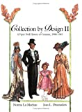 Collection by Design II: A Paper Doll History of Costume 1900-1949