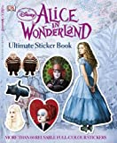 Alice in Wonderland Ultimate Sticker Book (Disney Alice in Wonderland)