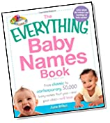the everything baby names book from classic to contemporary 50000 baby names that you and your child will love