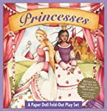 Princesses a Book and Paper Doll Fold-out Play Set