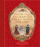 The Enchanted Dolls House Theatre