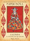 The Enchanted Dolls' House Theatre Paper Doll: Lucinda