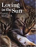 Amazon.co.jp: Loving in the Sun: Hans Silvester, ハンス シルベスター: 本
