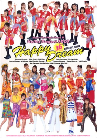 Hello!Project2002 Happy Dream―Super Fine Photo Book2