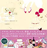piece of Design SWEET&CUTE かわいい素材661点(CD-ROM付)