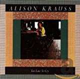 Album «Too Late To Cry»by Alison Krauss