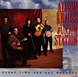 Album «Every Time You Say Goodbye»by Alison Krauss